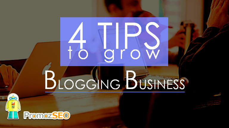 grow blogging business