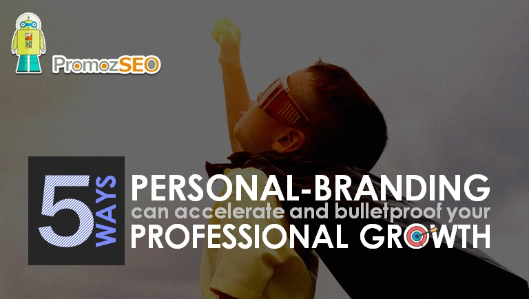 personal branding accelerates bulletproofs professional growth