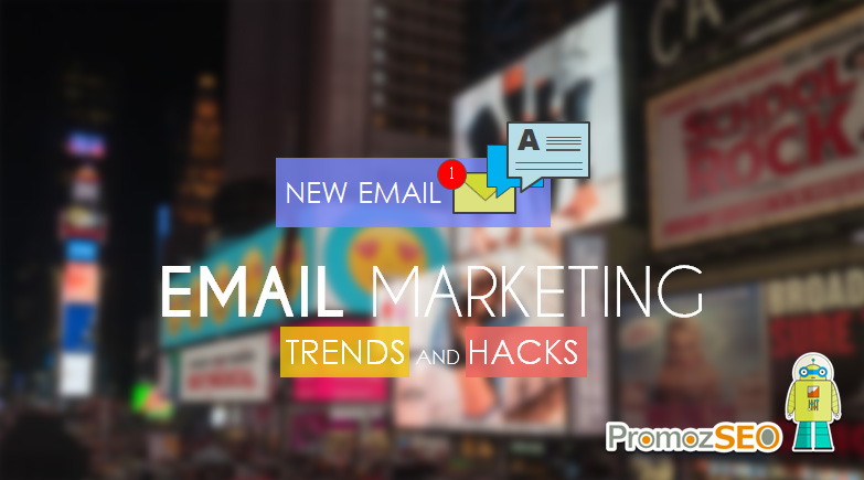 email marketing trends hacks
