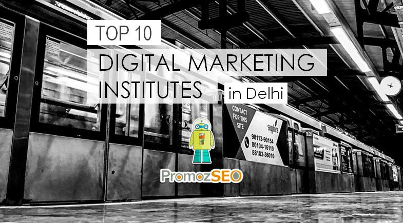 top 10 digital marketing institutes delhi