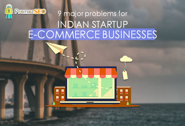 indian e-commerce business problems