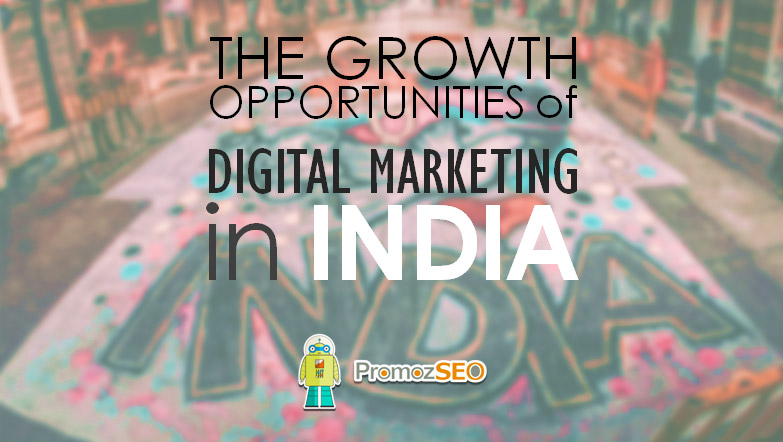 digital marketing growth opportunities india