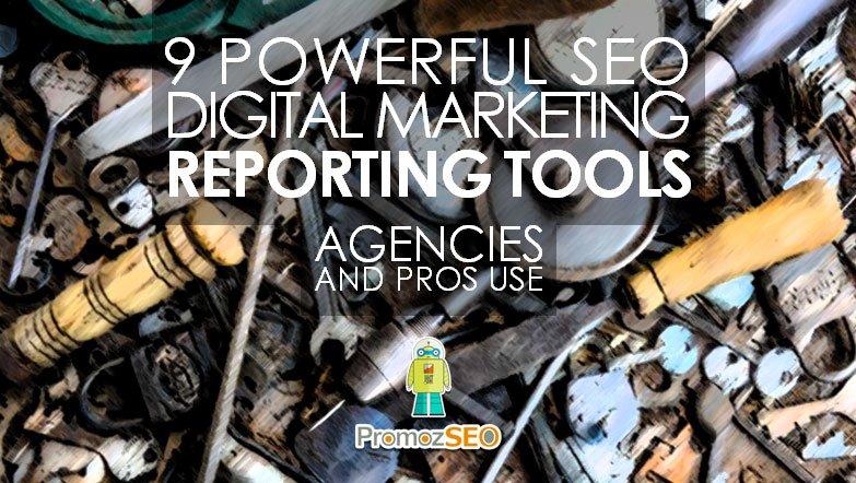 seo digital marketing reporting tools