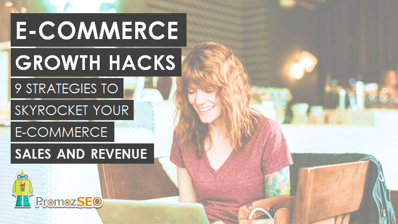 e-commerce growth hacks