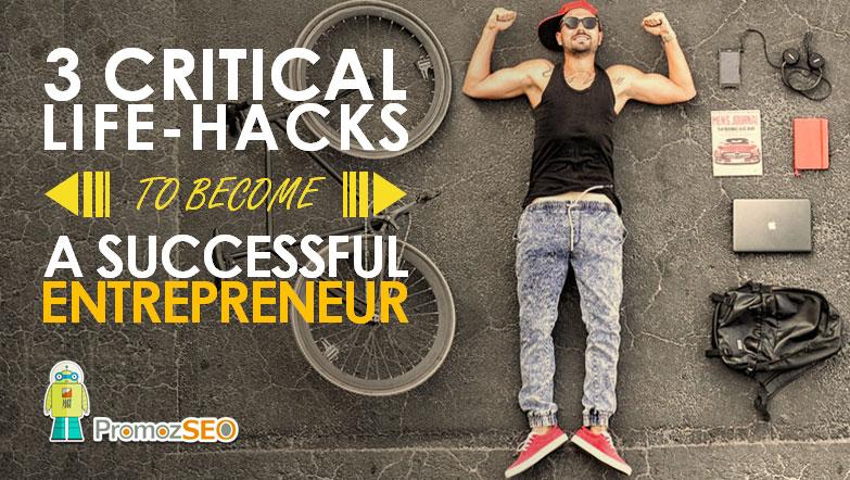entrepreneur life hacks