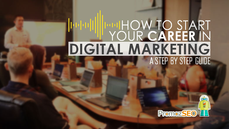 how start digital marketing career