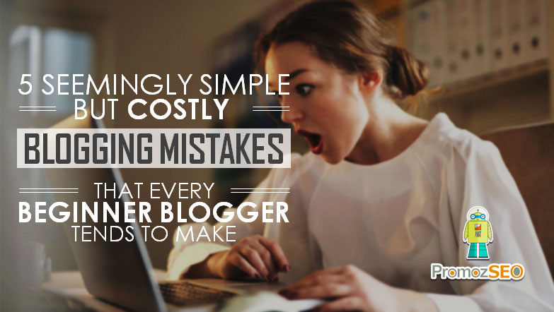 blogging mistakes beginner bloggers make