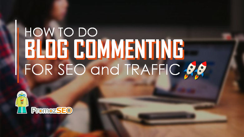how to do blog commenting